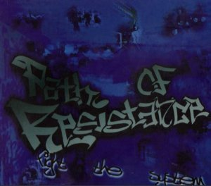 Path of Resistance - Fight the System (2002)