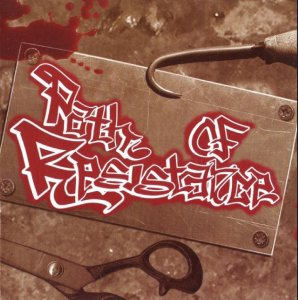 Path of Resistance - Painful Life (2005)