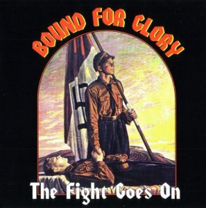 Bound for Glory - The Fight Goes On (1994) LOSSLESS