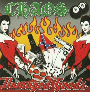 Chaos 88 - Damaged Goods (2002 / 2003)