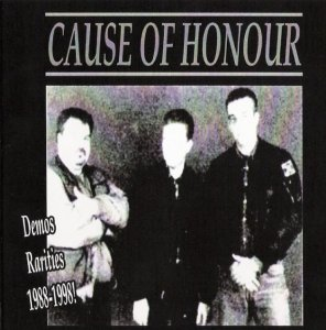 Cause Of Honour - Demo Rarities 1988-1998! (2005)