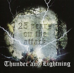 Brutal Attack - Thunder and Lightning-25 years on the attack (2006)