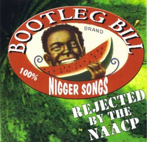Bootleg Bill - Rejected By The NAACP (2001)