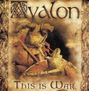 Avalon - This is War! (2006)