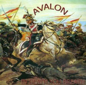 Avalon - In death you breath (2011)