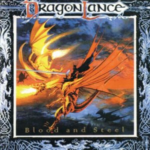 Dragon Lance - Blood and Steel (1999)