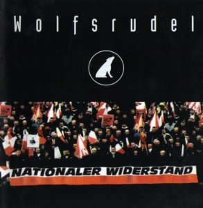 Wolfsrudel - Nationaler Widerstand (1999)