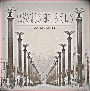 Waisenfels - Golden Years (2015)