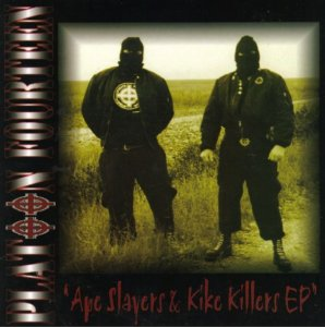 Platoon 14 - Ape Slayers & Kike Killers (1999)