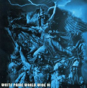 VA - White Pride World Wide vol. 6 (2004) LOSSLESS