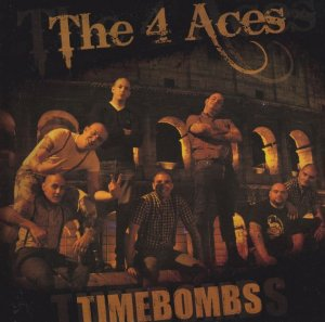 The 4 Aces & Timebombs -  Orgoglio Infinito (2011)