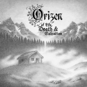 Orizen - Of Life, Death & Salvation (2015)