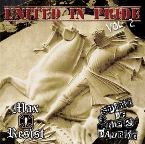 Max Resist & Spirit of the Patriot - Uniited in Pride vol. 2 (2015)