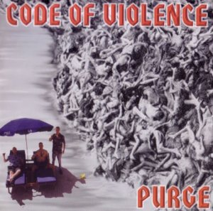 Code Of Violence - Purge (1998 / 2002)