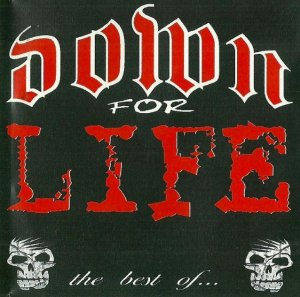 Down For Life - The Best Of (2006)