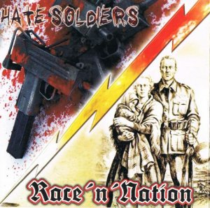 Hate Soldiers & Race'n'Nation - Vere (2006)