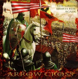 Arrow Cross - The Green Shirts Rise Again (2007)