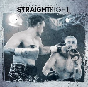 Straight Right - Round One (2015)