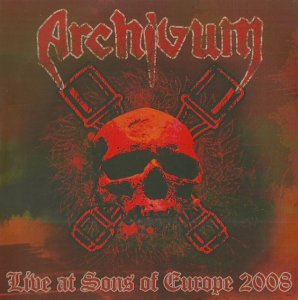Archivum - Live At Sons Of Europe 2008 (2009)