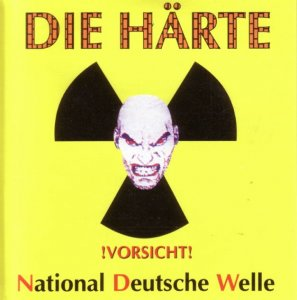 Die Harte - National Deutsche Welle (1999)