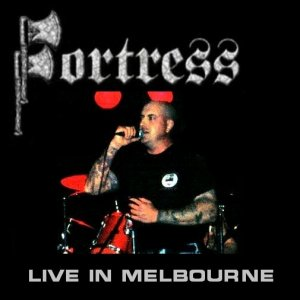 Fortress - Live in Melbourne (2004)