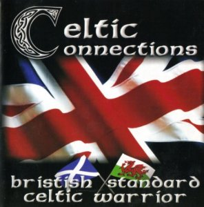British Standard & Celtic Warrior - Celtic Connections (2000)