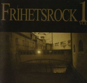 Tyr & Storm & Titania & We Want War - Frihetsrock vol. 1 (2007)