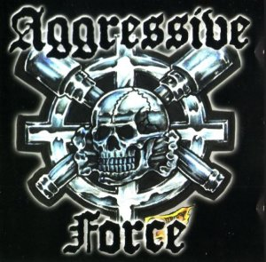Aggressive Force - Aggressive Force (2000)