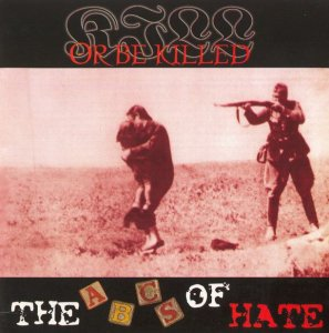Kill Or Be Killed - ABC Of Hate (2000)