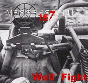 Messerschmitt 187 - We'll Fight (2001)
