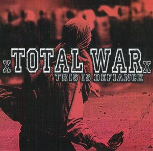 Total War - This is Defiance (2008)