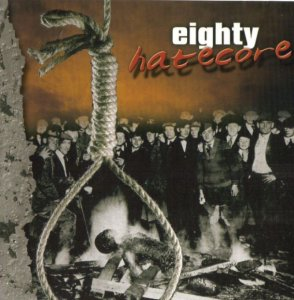 Fraternite Blanche - Eighty Hatecore (2003)