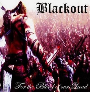 Blackout - For the Blood of our Land (2011)