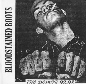 Bloodstained Boots - The demos 92-98 (1998 / 2005)