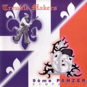 Trouble Makers & 9eme Panzer Symphonie - Split (1999)