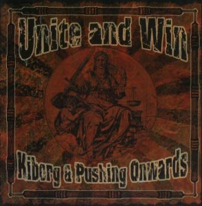 Kiborg & Pushing Onwards  - Unite & Win (2008)