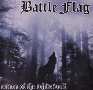 Battle Flag - Return of the White Wolf (2004)