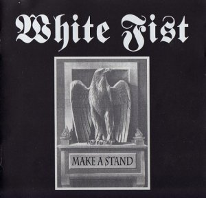 White Fist - Make A Stand (2000)