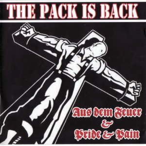 Pride & Pain und A.D.F. (Aus dem Feuer) - The Pack is Back (2008)