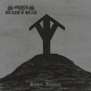 Order Of The Death's Head - Soldat Inconnu (2015)
