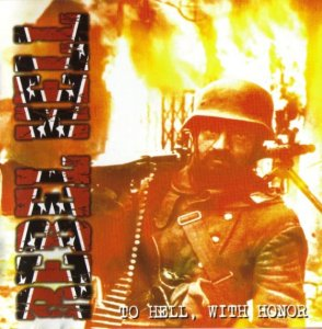 Rebel Hell - To Hell, with Honor (2005)