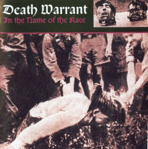 Death Warrant - In The Name Of The Race (2001)