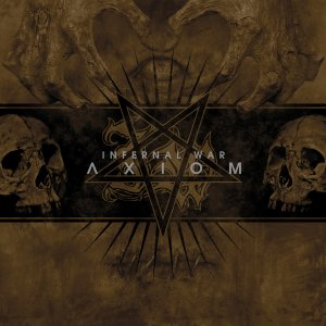 Infernal War - Axiom (2015)