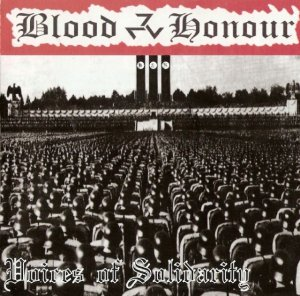 Blood & Honour - Voices of Solidarity (2006)
