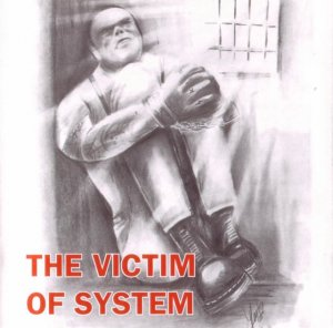The Victim of System (2006)