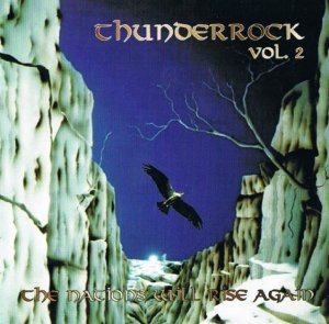 Thunderrock vol. 2 - The Nations Will Rise Again (1998)