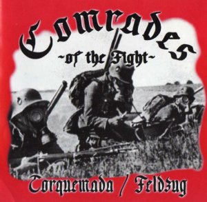 Torquemada & Feldzug - Comrades of the Fight (2004)