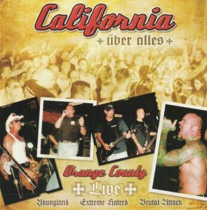 California uber Alles - Orange County Live (2006)