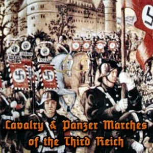 Cavalry and Panzer Marches of the Third Reich