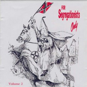 For Segregationists Only vol. 2 (1996)